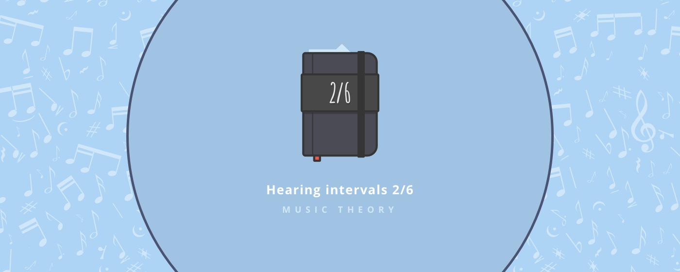 Music theory : Hearing intervals part 2/6