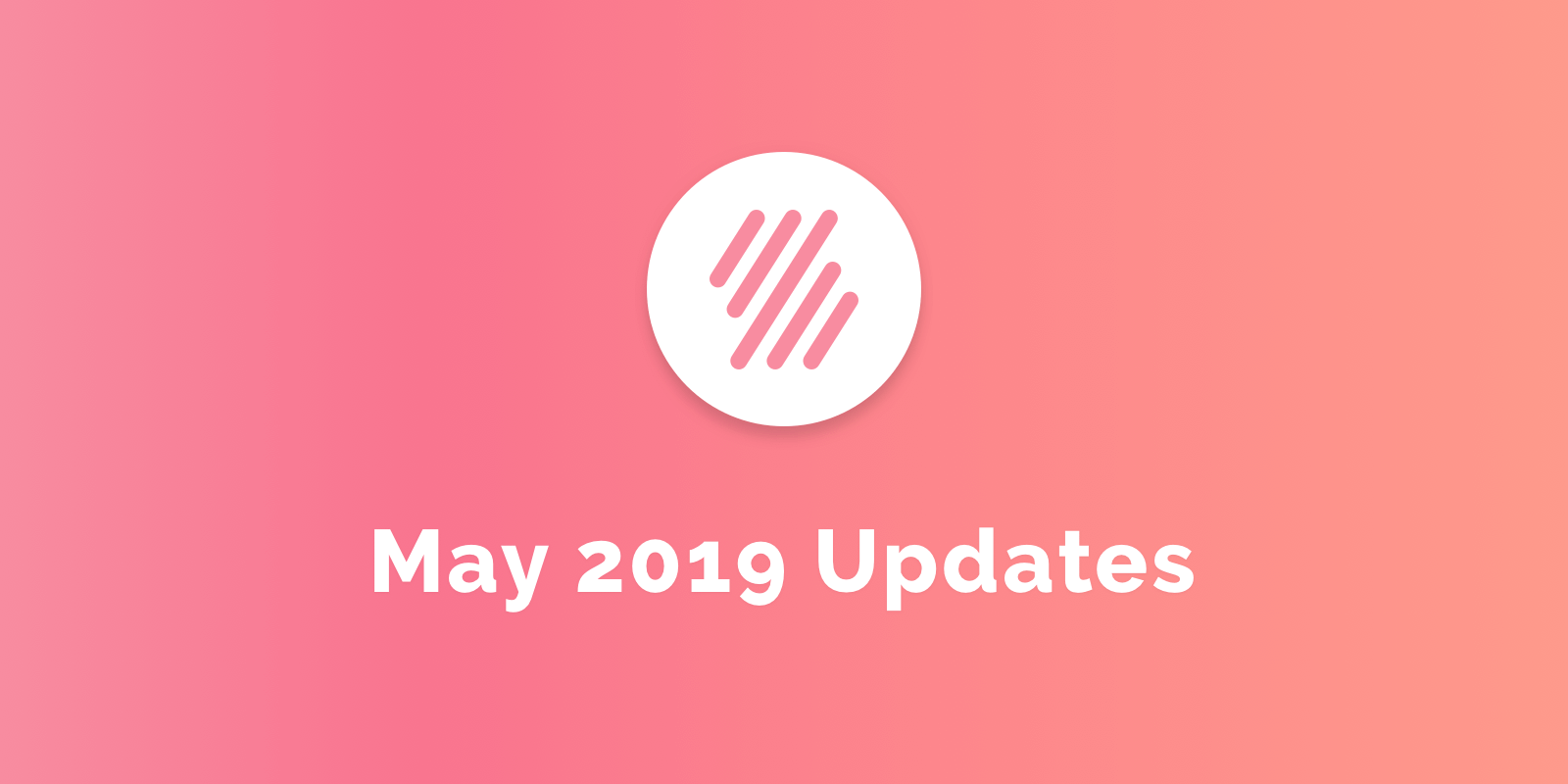May 2019 Updates
