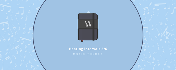 Music theory : Hearing intervals part 5/6