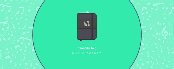 Music Theory : Chords - Part 6