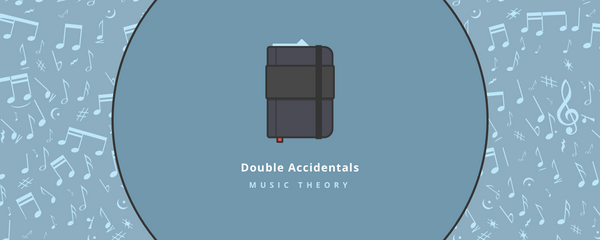 Music theory : accidentals 2/2 : double accidentals