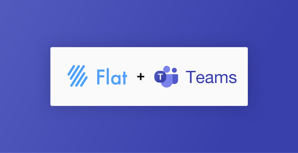 Microsoft Teams is available on Flat